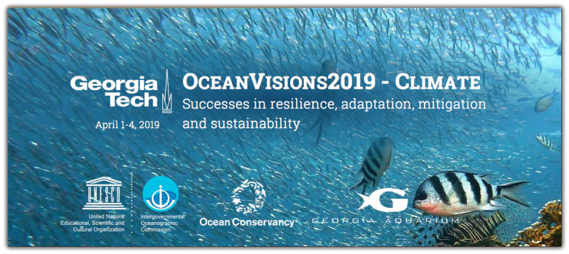 "The OceanVisions2019 - Climate Summit ""Successes in resilience, adaptation, mitigation, and sustainability"" is co-organized by researchers at Georgia Tech, Stanford University, Scripps Institution of Oceanography, and the Smithsonian Institution in coordination with the IOC-UNESCO, the Ocean Conservancy and Georgia Aquarium. The goal is to highlight ocean-based science and engineering successes in the areas of resilience, adaptation, mitigation and sustainability and promote scalable solutions across human, climate and ecological dimensions."