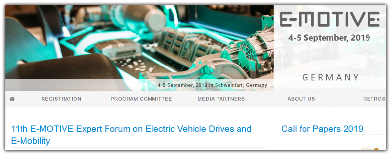 The future is electric – Take the opportunity and shape the program of the 11th International Expert Forum on electric vehicle drives and e-mobility with your presentation!  Call for Papers – Submission deadline for abstracts: 31 March 2019  The evolution of mobility is in full swing. The future drivetrain will be determined by the further development and integration of new technologies. The E-MOTIVE expert forum is focused on these issues and offers experts from research and industry a platform for dialogue.      Over 270 participants     Top speakers from the automotive industry and subcontractors     Presentations by leading research institutes