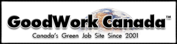 Green & Environmental Job Websites  A directory of green/environmental job sites in Canada and beyond. A great starting point for meaningful, rewarding work in environment, conservation and sustainability.