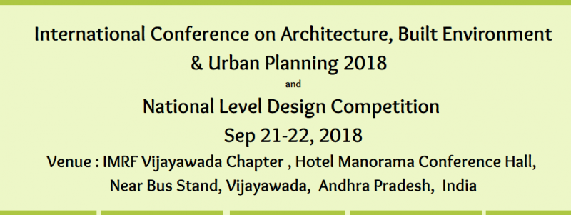 The Conference is designed with Special Invited Research Lectures, Paper Presentations and Poster Presentations. International Conference on Architecture, Built Environment & Urban Planning 2018  and National Level Design Competition  ( ARCPLN -2018 ) is   honored  by  bringing  Refereed  Journal  - Engineering  Sciences   International   Research   Journal  Volume 6 Spl  Issue  with   ISSN 2320 – 4338  with all papers  accepted for publication. The main intention is to reflect the pioneering state of research in Architecture, Planning and Allied Disciplines .     Some non-technical talks connected with promotion of research in Architecture, Planning and Allied Disciplines  will also be convened.