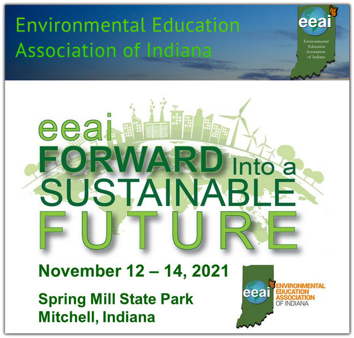 The mission of the Environmental Education Association of Indiana is to work cooperatively to promote opportunities that will educate, motivate, and inspire the citizens of Indiana to conserve natural resources and meet the needs of our society while maintaining a healthy environment now and in the future.