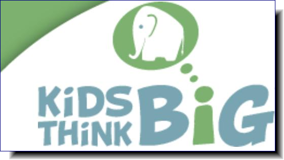 Kids Think Big | Kids understand big ideas at every age!