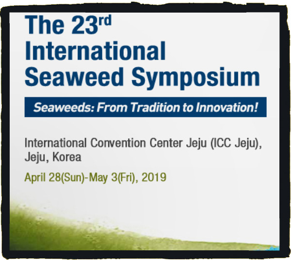 "Given Korea's long history of seaweed aquaculture, with a growing interest in seaweeds as future resources, the scientific theme of ISS 2019 is ""Seaweeds: From Tradition to Innovation"". To harmonize the 'tradition' and 'innovation', ISS 2019 will take advantages of advanced seaweed aquaculture technologies and the broad spectrum of algal research in Korea. The topics of plenary talks and mini-symposia will include but not be limited to taxonomy and biodiversity, climate change and marine ecology, genomics, seaweed aquaculture, and industrial applications of seaweed."