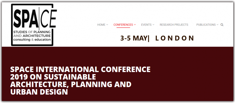 SPACE International Conference 2019 on Sustainable Architecture, Planning and Urban Design will be held in London between 3rd and 5th May 2019. We hope that the conference will be an ideal platform to discuss the recent advances and research results in the fields of Sustainable Architecture, Planning and Urban Design and all related areas such as engineering, education, interior architecture, social sciences so forth.