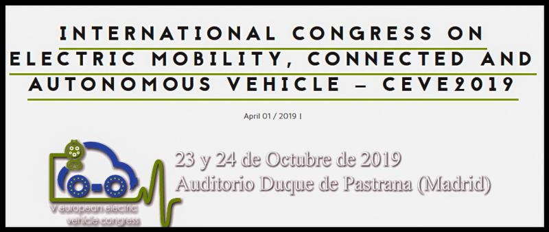 the Spanish Business Association for the Momentum of the Electric Mobility and member of AVERE, will held its 5th edition of the International Congress on Electric Mobility, Connected and Autonomous Vehicle, CEVE2019, which will take place in Madrid, Spain, on October 23 and 24, 2019.  This year, CEVE2019, with two official languages, English and Spanish, is specially relevant due to the evolving market and its growth forecasts not only in Spain but also in other international markets, but at the same time it is the moment to make an accurate assessment of the current situation, the challenges and opportunities to come for Spain to become a leading country.  The Congress will focus on the current situation and future of the electromobility, connected and automated vehicles from an industry, technological, as well as energy perspective  in Spain and Europe.