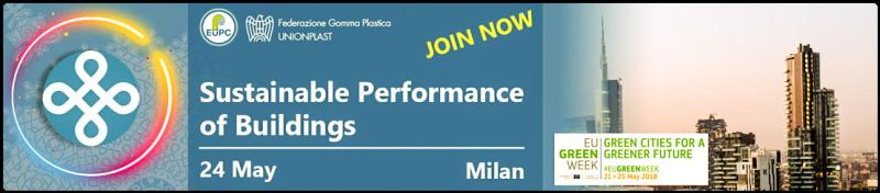 "Under the headline ""Sustainable Performance of Buildings"", EuPC will hold its Building & Construction Forum in Milan, on 24 May 2018. The event will gather major representatives of the European plastics converting industry, local and national authorities, machinery producers and media. The Forum will focus on how plastic construction products contribute to the Circular Economy and to Greener Cities, by highlighting best practices and presenting case studies."