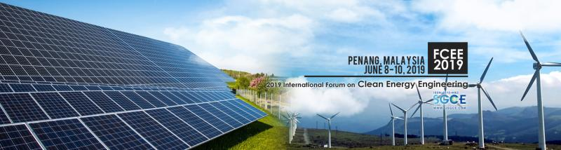 2019 International Forum on Clean Energy Engineering will be held in Penang, Malaysia in its first year during June 8-10, 2019. The present forum aims to promote an exchange of recent and advanced information among scientists and engineers in the wide field of energy engineering with special focus on clean energy. The forum is also aimed particularly at promoting communication and collaboration between fundamental researchers and those engaged in the development of practical technology in respective areas of clean energy.