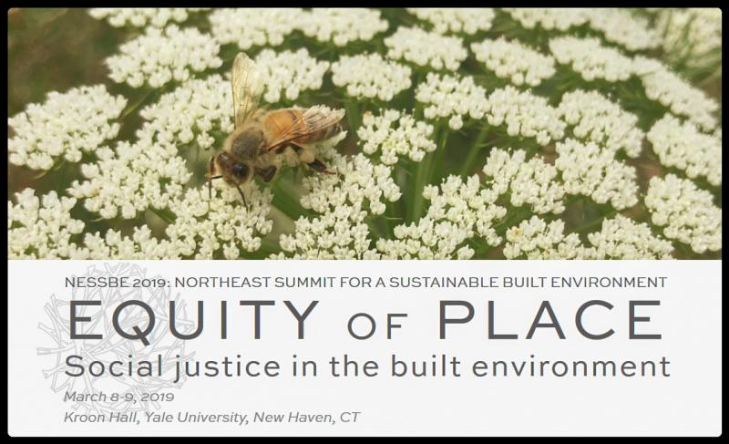 NESSBE (Northeast Summit for a Sustainable Built Environment) is a biennial northeast regional summit meant to include a larger community of building professionals, owners, academics, policymakers and advocates in a conversation about sustainability in the built environment. The theme of the second NESSBE is Equity of Place: Social Justice in the Built Environment. The focus areas are material health and social justice, climate justice and conservation, resilience, community engagement, and affordable housing.  ​  This event is building upon the first NESSBE held in April 2017 with the theme Health of Place: Health and Wellbeing in the Built Environment, which was a great success. The organizers are The Connecticut Green Building Council (CTGBC) and Living Building Challenge: Connecticut Collaborative (LBC CT) with the help of the Yale Office of Sustainability, and the Ludwig Center for Community & Economic Development.