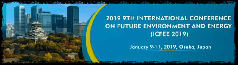 The aim objective of the 2019 9th International Conference on Future Environment and Energy (ICFEE 2019) is to provide a platform for researchers, engineers, academicians as well as industrial professionals from all over the world to present their research results and development activities in Future Environment and Energy. 2019 9th International Conference on Future Environment and Energy (ICFEE 2019) will be held in Osaka, Japan during January 9-11, 2019.