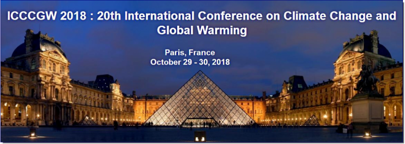 20th International Conference on Climate Change and Global Warming is the premier interdisciplinary forum for the presentation of new advances and research results in the fields of Climate Change and Global Warming. The conference will bring together leading academic scientists, researchers and scholars in the domain of interest from around the world. Topics of interest for submission include, but are not limited to: Acid precipitation  Aerosols  Atmospheric changes  Biofuels and alternatives  Carbon sequestration  Carbon tax  Clean technologies  Climate change and heath issues  Climate change modelling and simulations  Climate networks (oceans, regions, forests, etc.)  Climatic events  Coupled ocean-atmosphere systems  Deforestation  Earth sciences  Ecology  Ecology and Social Change  Ecological, Human and Social Changes  Ecosystems and biodiversity  Energy policies and strategies  Energy quality and security  Energy technologies  Engineering tools  Environment policies and strategies  Environment quality and security  Environment technologies