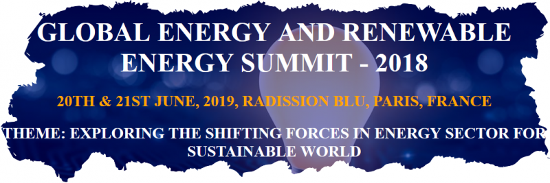 "Global Energy and Renewable Energy - 2019 provides a platform for researchers/scientists to share and globalize their research work while the participants from industry can promote their products thus felicitating dissemination of knowledge. We anticipate more than 500 participants around the globe with thought provoking keynote lectures, oral and poster presentations. As the theme of the conference ""Exploring the Shifting Forces in Energy Sector for Sustained World"", the scope of Global Energy and Renewable Energy -2018 is to bring the advancements in the field of Energy Sector and latest cutting edge research designed to offer comprehensive global discussions that address current issues in Renewable Energy sector."