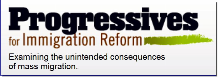 Progressives for Immigration Reform is a non-profit organization seeking to educate the public on the unintended consequences of mass migration. PFIR supports economic policies that protect workers' rights, increase wages for less affluent Americans and decrease economic inequality. We also back environmental policies that preserve habitat for wildlife and conserve resources for future generations.