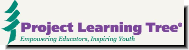 Project Learning Tree | Empowering Educators, Inspiring Youth