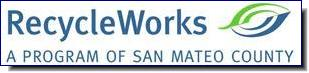 Recycle Works | A Program of San Mateo County