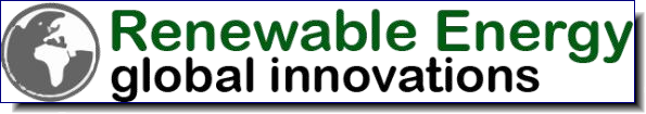 Renewable Energy Global Innovations | To offer readers the depth and breadth of breaking news about the latest scientific discoveries and development in the field of Renewable Energy.