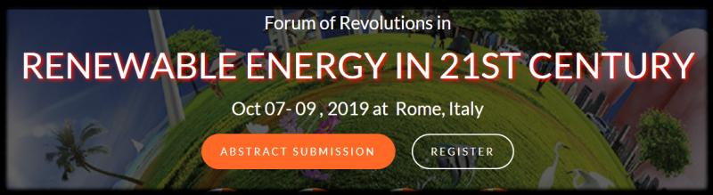 "Innovinc international is proud to announce Forum of Revolutions in Renewable Energy in 21st Century (FOREN 2019) which is scheduled on October 07-09, 2019 at Rome, Italy. The theme of the conference is ""The prime priority of the 21st century"". FOREN-2019 anticipates more than 150 participants around the globe with thought provoking Keynote lectures, Oral and Poster presentations. This is an excellent opportunity for the delegates from Universities and Institutes to interact with the world class engineers, Directors and CEO'S, Researchers , Lectures and Students from Academia."