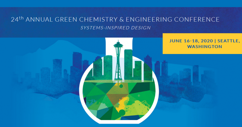 "The 24th Annual Green Chemistry & Engineering Conference will be held in downtown Seattle, Washington on June 16-18, 2020 at the Hyatt Regency Seattle. The theme for the 2020 conference is ""Systems-Inspired Design"".  The Green Chemistry & Engineering (GC&E) Conference, hosted by the American Chemical Society's Green Chemistry Institute, has been a meeting ground for advancing sustainable science and solutions since 1997.     ""Premier forum of both academic and industrial advances in green chemistry and sustainability."""