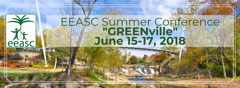 EEASC Summer Conference June 15-17, 2018 Greenville, SC Early Bird Registration Prices go up on May 7!      $85 for EEASC Members (you must log into your eeasc.org account for this option to be visible)     $105 and up (prices include annual membership fees) for non-members
