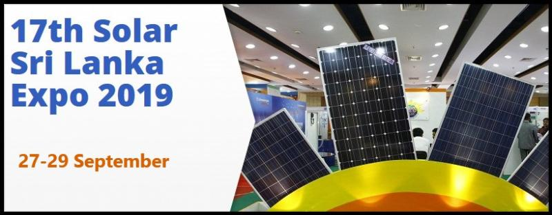 "'17th Solar Sri Lanka 2019' will showcase World-class Manufacturers / Suppliers from around the world from the Photovoltaic Industry. 17th Solar Sri Lanka 2019 to be held concurrently with ""22nd POWER BANGLADESH 2019"", from 27~29 September 2019 at Sri Lanka International Exhibition & Convention Centre (SLECC), Colombo – Sri Lanka."