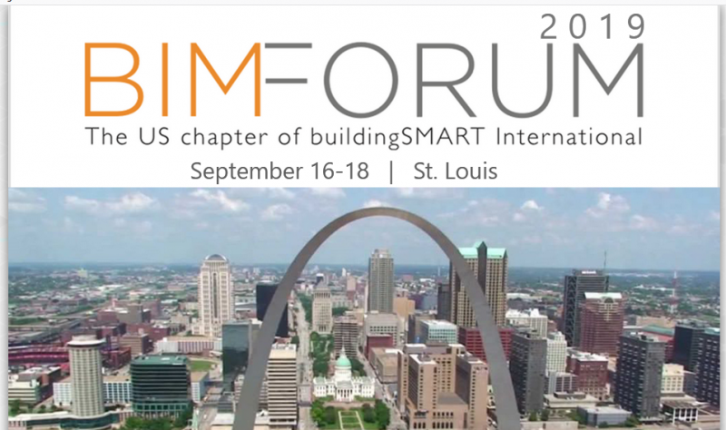 In conjunction with USIBD.        September 16-18, 2019 | Hyatt Regency | St. Louis, MO  The BIMForum's mission is to facilitate and accelerate the adoption of building information modeling (BIM) in the A/E/C industry.