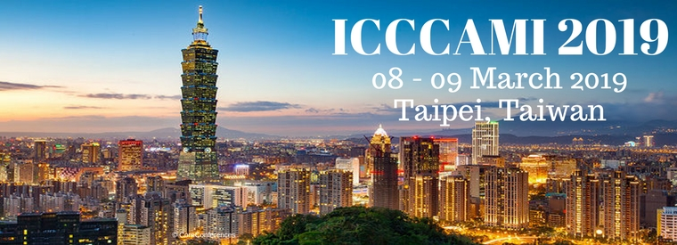 International Conference on Climate Change Adaptation and Multidisciplinary Issues 2019  Taiwan 08 - 09 March, 2019