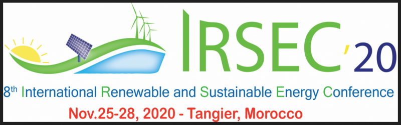 The scope of IRSEC'20 covers a broad range of hot topics including renewable energy technologies, energy efficiency, green energy, sustainable energy systems, and smart grid. This eighth Edition will focus on appropriate use of solar energy in the desalination technology of sea water, water supply, water treatment, and reuse, including the related sciences and technologies.